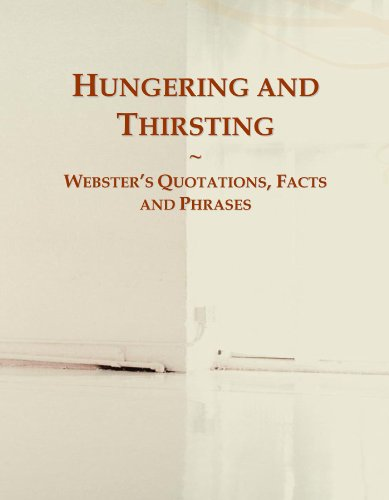9780546601282: Hungering and Thirsting: Webster's Quotations, Facts and Phrases