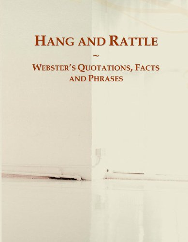 9780546601466: Hang and Rattle: Webster's Quotations, Facts and Phrases
