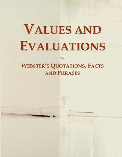 9780546606492: Values and Evaluations: Webster's Quotations, Facts and Phrases