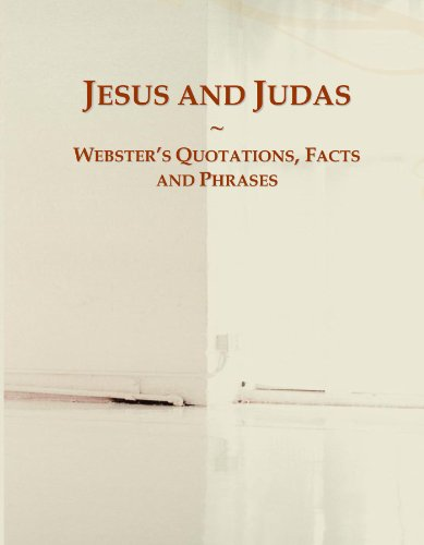 9780546606737: Jesus and Judas: Webster's Quotations, Facts and Phrases