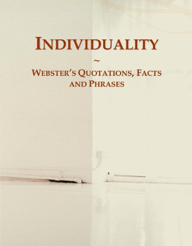 Individuality: Webster's Quotations, Facts and Phrases: International, Icon Group