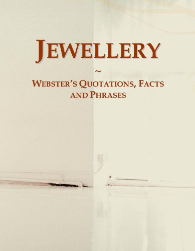 9780546612844: Jewellery: Webster's Quotations, Facts and Phrases