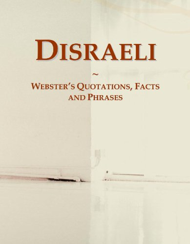 9780546616354: Disraeli: Webster's Quotations, Facts and Phrases