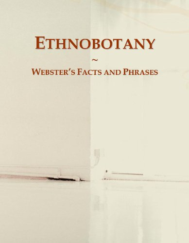 9780546616651: Ethnobotany: Webster's Facts and Phrases