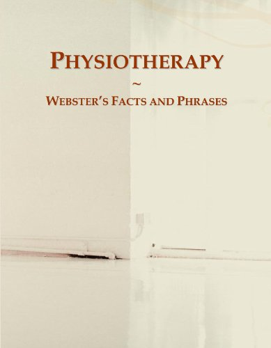 9780546622614: Physiotherapy: Webster's Facts and Phrases
