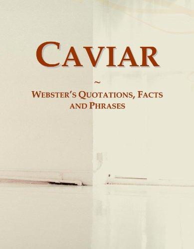 9780546624342: Caviar: Webster's Quotations, Facts and Phrases