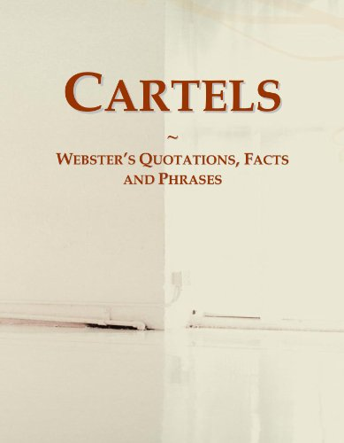 9780546625363: Cartels: Webster's Quotations, Facts and Phrases
