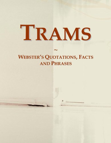 9780546627145: Trams: Webster's Quotations, Facts and Phrases