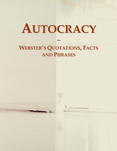 9780546628456: Autocracy: Webster's Quotations, Facts and Phrases