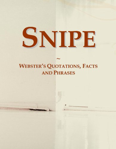 9780546628982: Snipe: Webster's Quotations, Facts and Phrases