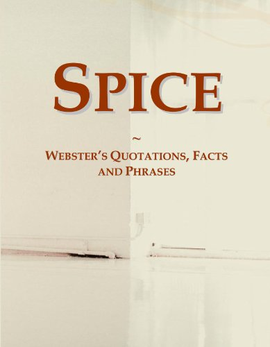 9780546631319: Spice: Webster's Quotations, Facts and Phrases