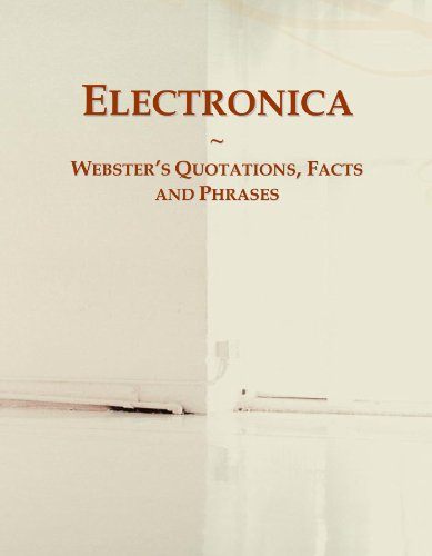 9780546632378: Electronica: Webster's Quotations, Facts and Phrases