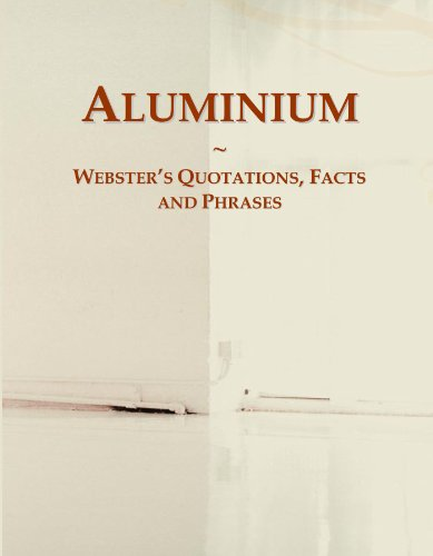9780546637663: Aluminium: Webster's Quotations, Facts and Phrases