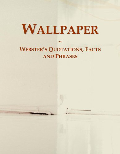 9780546638851: Wallpaper: Webster's Quotations, Facts and Phrases