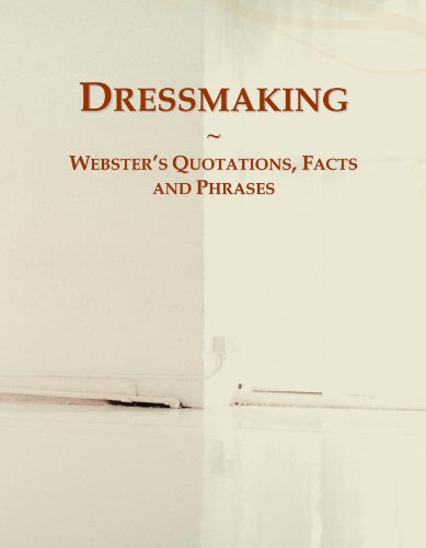 9780546641394: Dressmaking: Webster's Quotations, Facts and Phrases