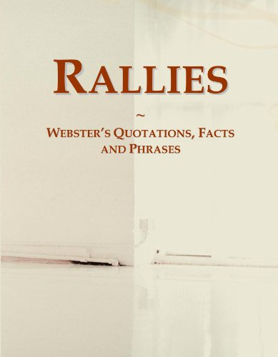 9780546642544: Rallies: Webster's Quotations, Facts and Phrases