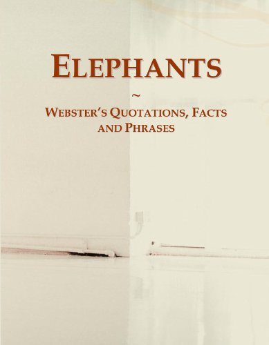9780546645613: Elephants: Webster's Quotations, Facts and Phrases