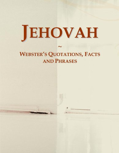 9780546647341: Jehovah: Webster's Quotations, Facts and Phrases