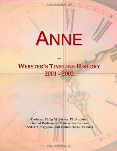 9780546676907: Anne: Webster's Timeline History, 2001 - 2002