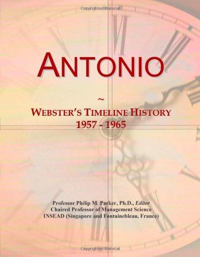 9780546677591: Antonio: Webster's Timeline History, 1957 - 1965