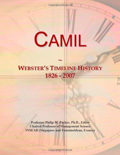 9780546685633: Camil: Webster's Timeline History, 1826 - 2007