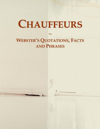 9780546693270: Chauffeurs: Webster's Quotations, Facts and Phrases