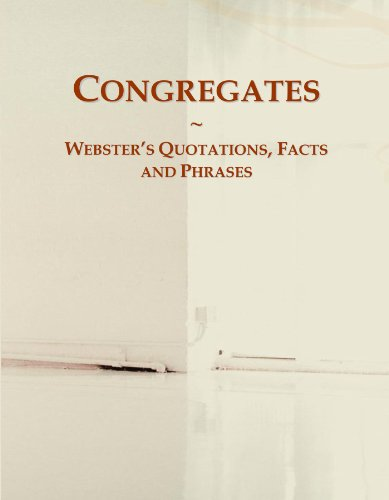 9780546697810: Congregates: Webster's Quotations, Facts and Phrases