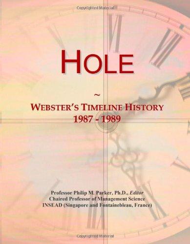 9780546705959: Hole: Webster's Timeline History, 1987 - 1989