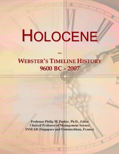 9780546707243: Holocene: Webster's Timeline History, 9600 BC - 2007