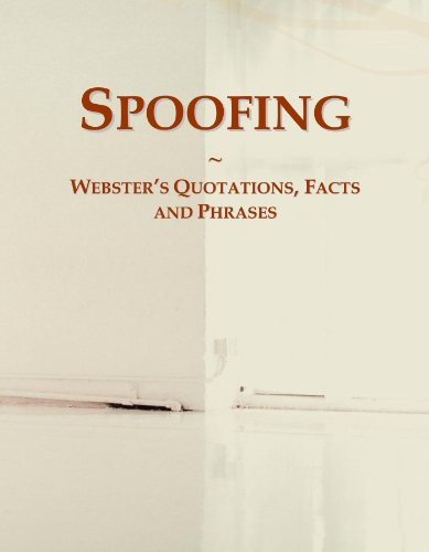 9780546728330: Spoofing: Webster's Quotations, Facts and Phrases