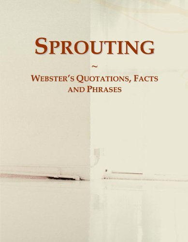 9780546728446: Sprouting: Webster's Quotations, Facts and Phrases