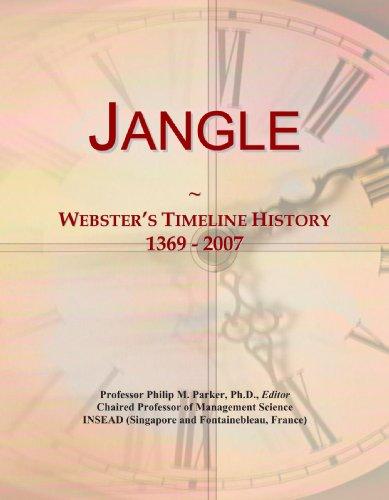 9780546734584: Jangle: Webster's Timeline History, 1369-2007