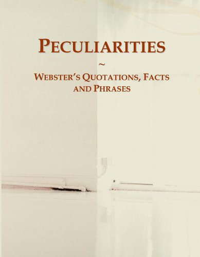 9780546737073: Peculiarities: Webster's Quotations, Facts and Phrases