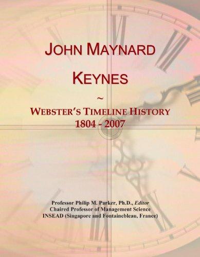 9780546739084: John Maynard Keynes: Webster's Timeline History, 1804 - 2007
