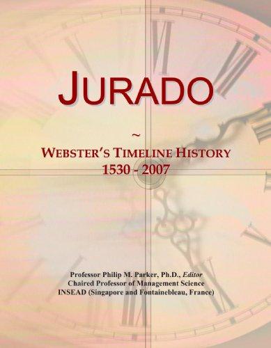 9780546740707: Jurado: Webster's Timeline History, 1530 - 2007