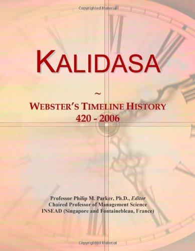 9780546741391: Kalidasa: Webster's Timeline History, 420 - 2006