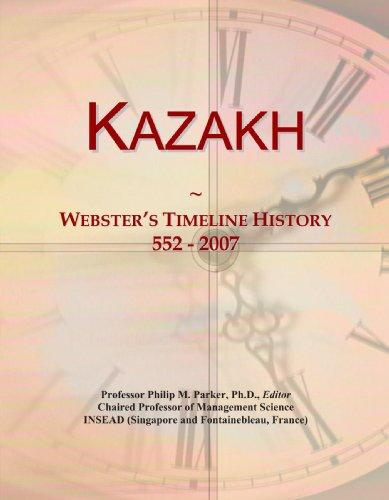 9780546743142: Kazakh: Webster's Timeline History, 552 - 2007
