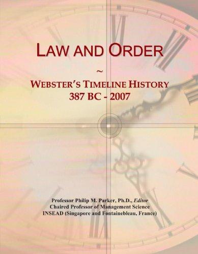 9780546743494: Law and Order: Webster's Timeline History, 387 BC - 2007
