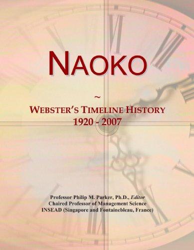 9780546744996: Naoko: Webster's Timeline History, 1920 - 2007