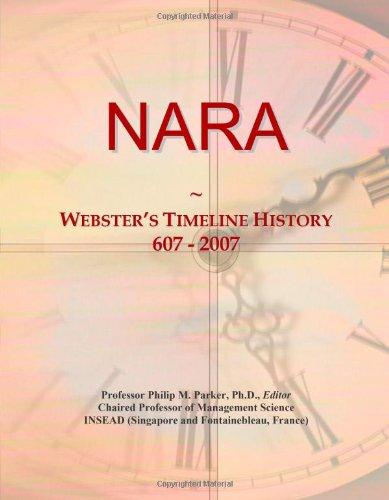 9780546745016: NARA: Webster's Timeline History, 607 - 2007