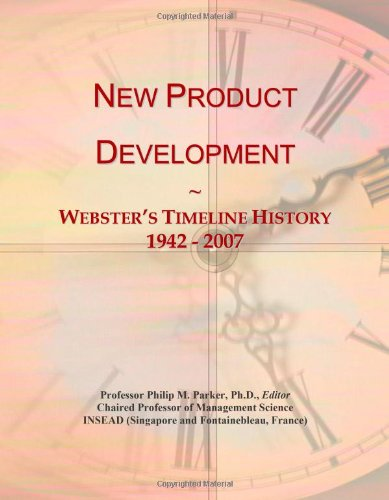9780546745238: New Product Development: Webster's Timeline History, 1942 - 2007