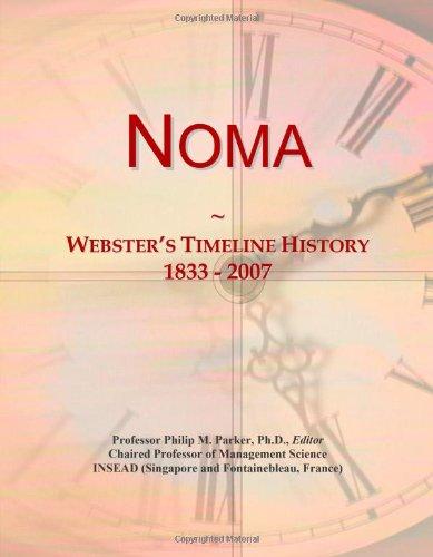 9780546745412: Noma: Webster's Timeline History, 1833 - 2007