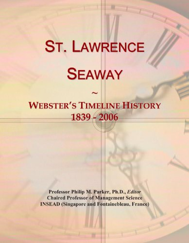 9780546747997: St. Lawrence Seaway: Webster's Timeline History, 1839 - 2006