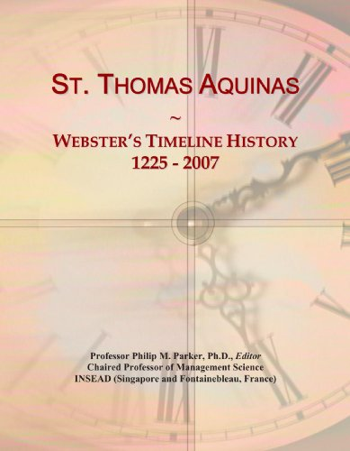 9780546748017: St. Thomas Aquinas: Webster's Timeline History, 1225 - 2007