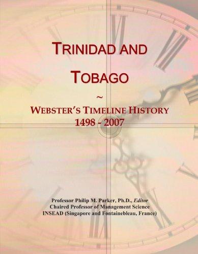 9780546755978: Trinidad and Tobago: Webster's Timeline History, 1498 - 2007