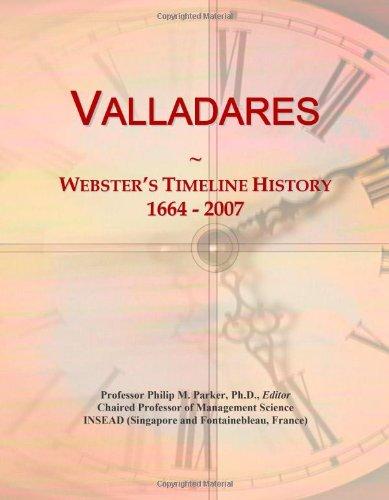 9780546758320: Valladares: Webster's Timeline History, 1664 - 2007