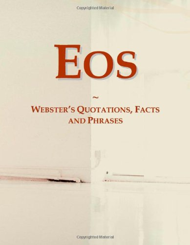 9780546762433: Eos: Webster's Quotations, Facts and Phrases