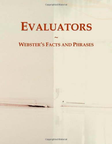 9780546763881: Evaluators: Webster's Facts and Phrases