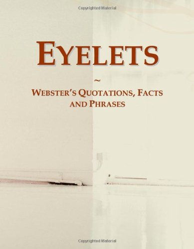 9780546765281: Eyelets: Webster's Quotations, Facts and Phrases