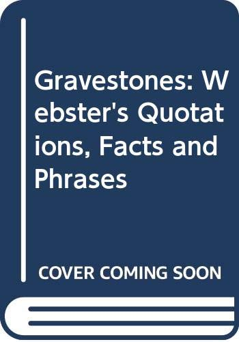 9780546777079: Gravestones: Webster's Quotations, Facts and Phrases